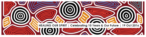 'Healing Our Spirit' Celebration | Wednesday 19 October 2016